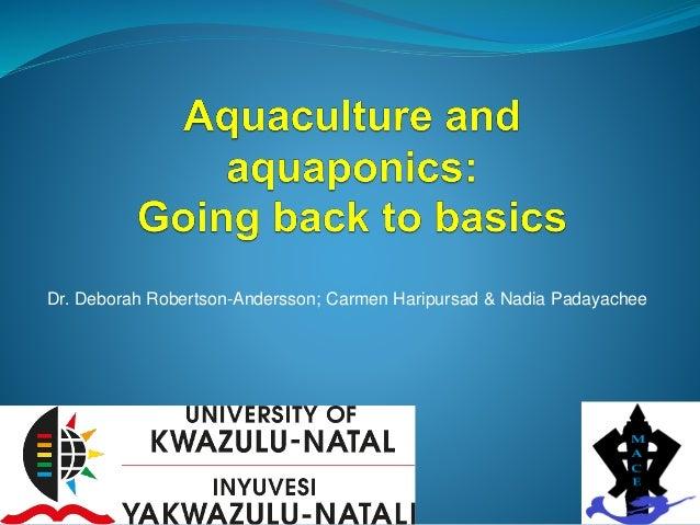 Aquaculture and Aquaponics: Going back to basics