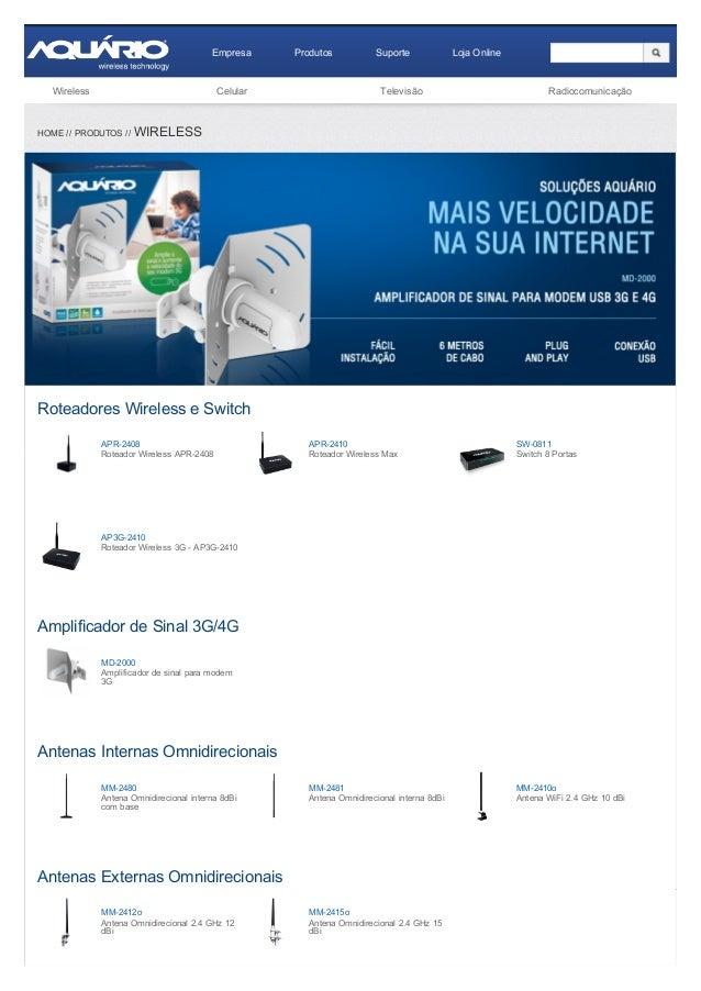 Empresa Produtos Suporte LojaOnline Wireless Celular Televisão Radiocomunicação APR2408 RoteadorWirelessAPR2408 APR2...