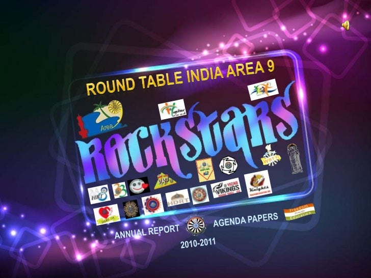ROUND TABLE INDIA AREA 9<br />ANNUAL REPORT                AGENDA PAPERS<br />2010-2011<br />