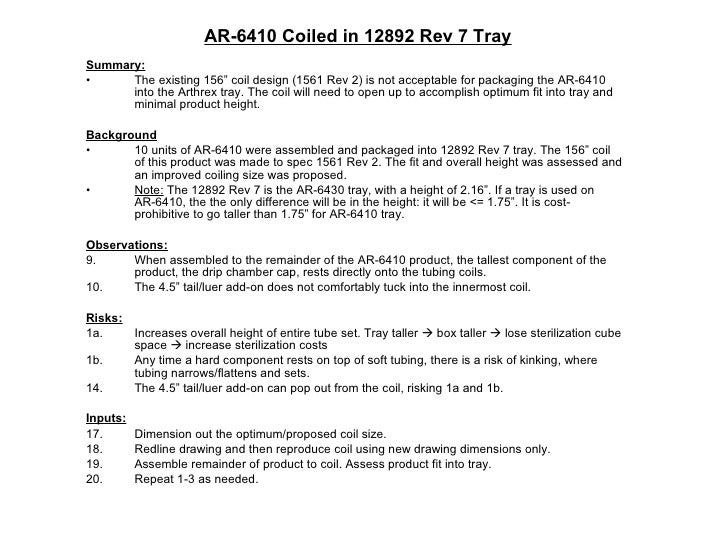 "AR-6410 Coiled in 12892 Rev 7 Tray <ul><li>Summary: </li></ul><ul><li>The existing 156"" coil design (1561 Rev 2) is not ac..."