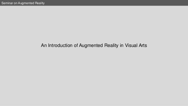 Augmented Reality and Visual Arts