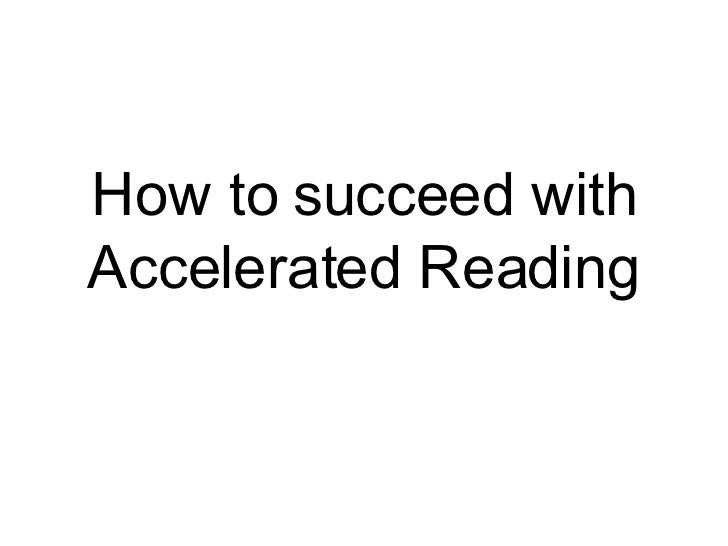 How to succeed with Accelerated Reading