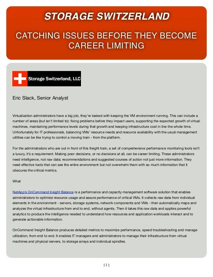 STORAGE SWITZERLAND  CATCHING ISSUES BEFORE THEY BECOME             CAREER LIMITINGEric Slack, Senior AnalystVirtualizatio...