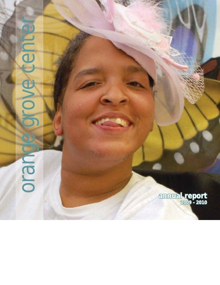 orange grove center                      annual report                           2009 - 2010