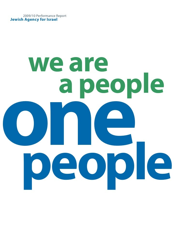 2009/10 Performance Report Jewish Agency for Israel              we are  one            a people   people                 ...