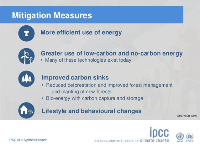 Mitigation Measures  More efficient use of energy  Greater use of low-carbon and no-carbon energy  • Many of these technol...