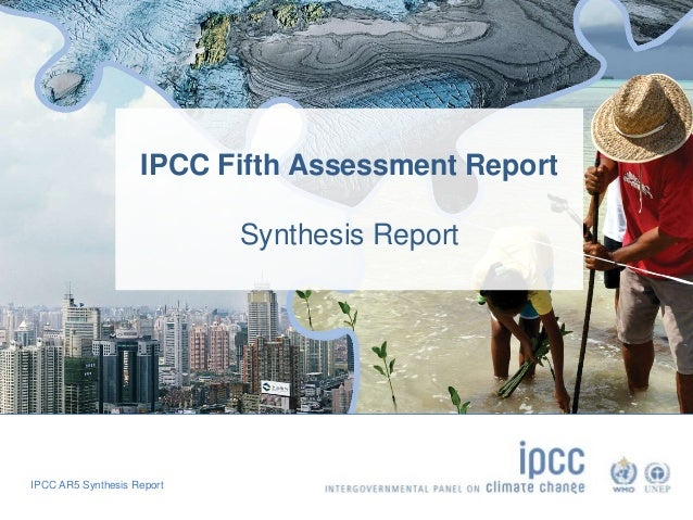 IPCC Fifth Assessment Report  IPCC AR5 Synthesis Report  Synthesis Report