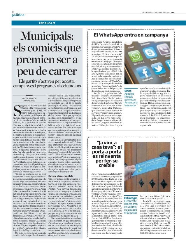 """20 DIUMENGE, 29 DE MARÇ DEL 2015 ara política El WhatsApp entra en campanya ques'haurandetractarimmedi- atament"""",matisaGut..."""