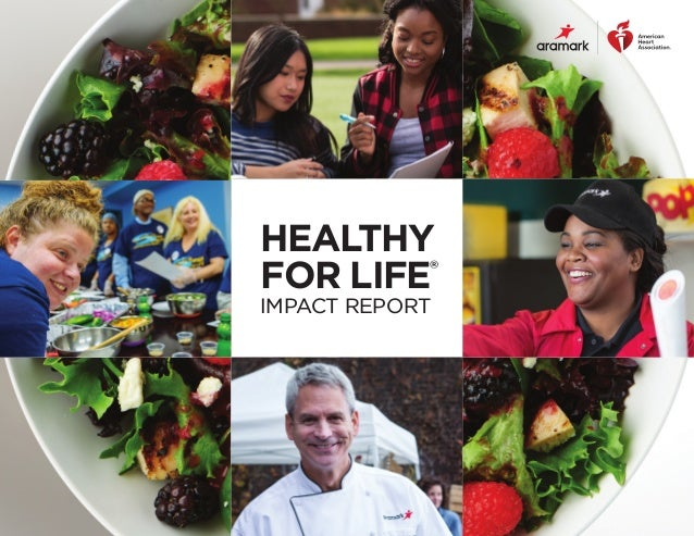 HEALTHY FOR LIFE® IMPACT REPORT