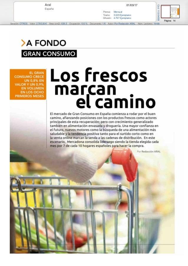 01/09/17Aral España Prensa: Mensual Tirada: 5.029 Ejemplares Difusión: 4.797 Ejemplares Página: 14 Sección: OTROS Valor: 2...
