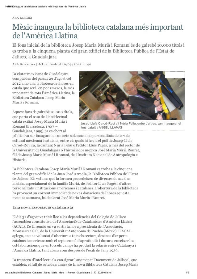 14/01/13 Mèxic inaugura la biblioteca catalana més important de lAmèrica Llatina      ARA LLEGIM      Mèxic inaugura la bi...