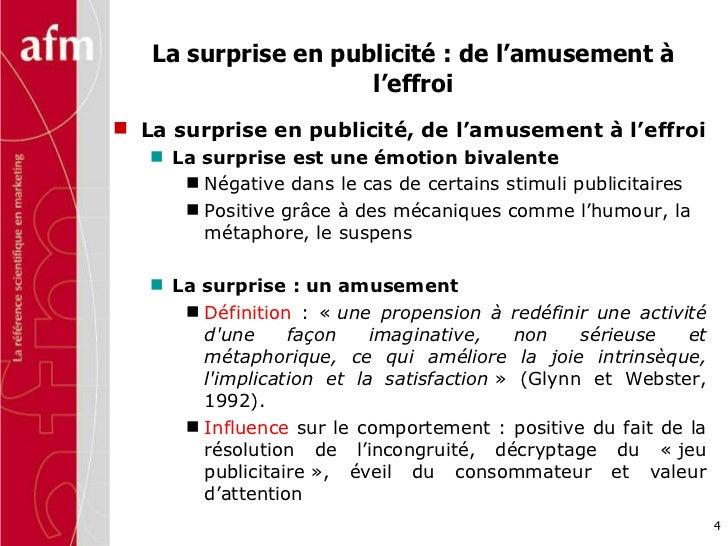 La surprise en publicité : de l'amusement à l'effroi <ul><li>La surprise en publicité, de l'amusement à l'effroi </li></ul...