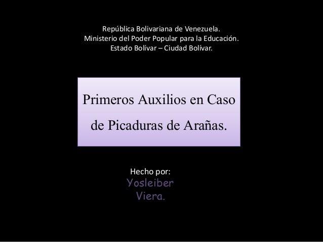 República Bolivariana de Venezuela. Ministerio del Poder Popular para la Educación. Estado Bolívar – Ciudad Bolívar. Hecho...
