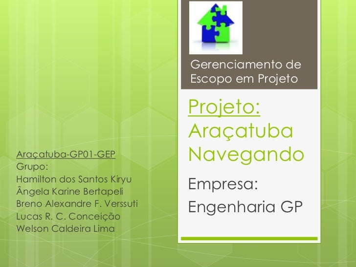 Gerenciamento de                              Escopo em Projeto                              Projeto:                     ...