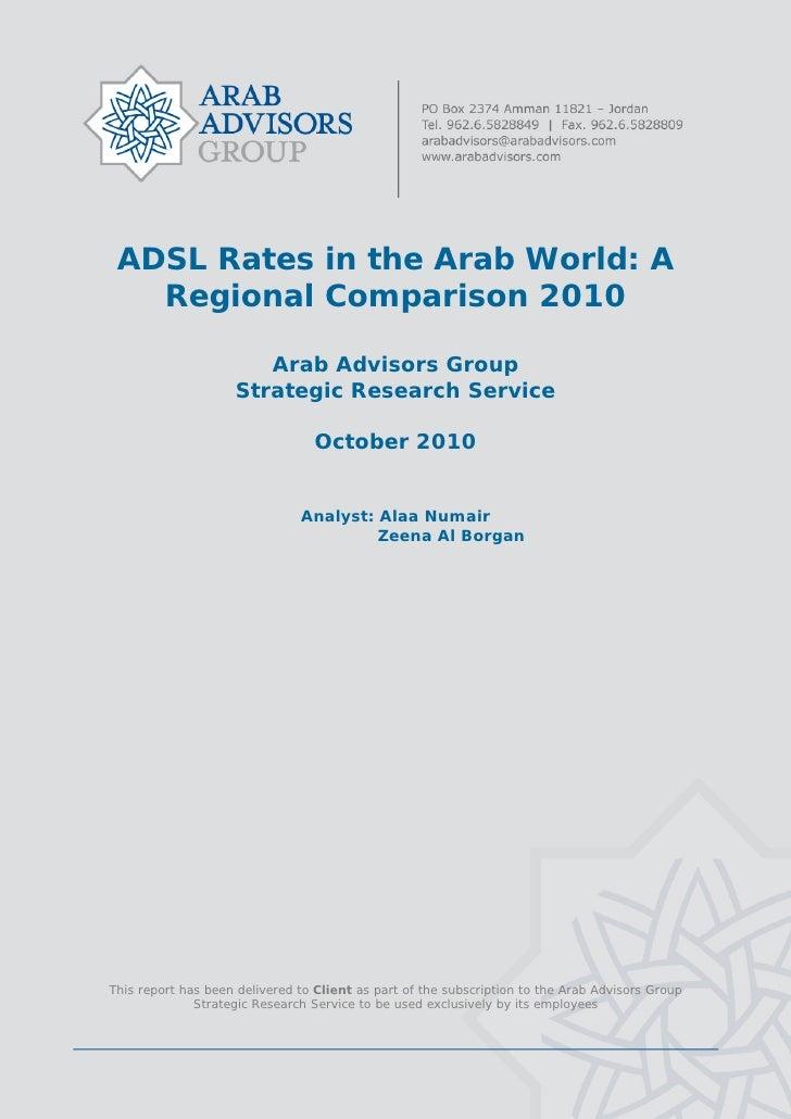 ADSL Rates in the Arab World: A        Regional Comparison 2010                             Arab Advisors Group...