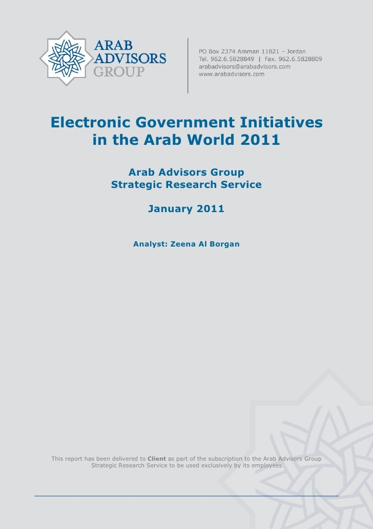 Electronic Government Initiatives         in the Arab World 2011                           Arab Advisors Group       ...