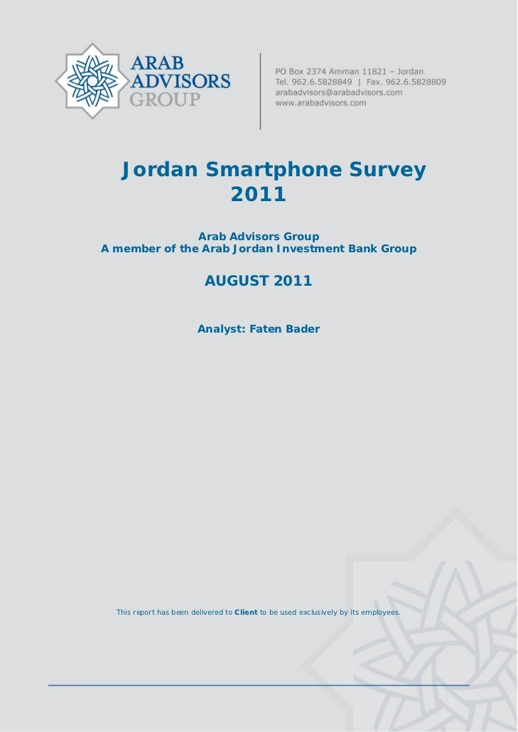 Jordan Smartphone Survey                2011                   Arab Advisors Group    A member of the Arab Jordan ...