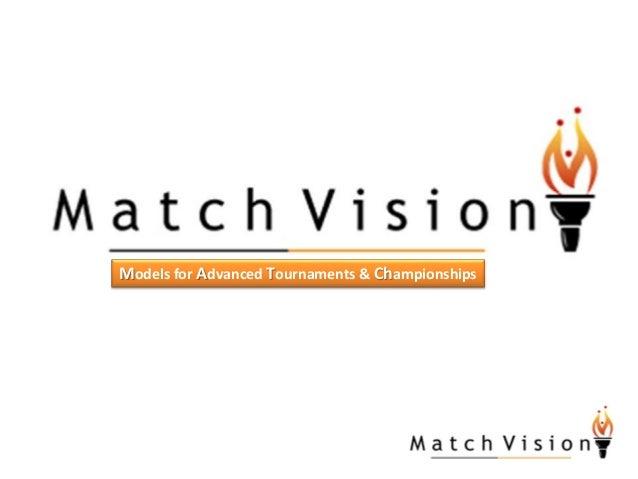 Models for Advanced Tournaments & Championships