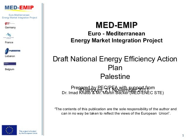 Euro-MediterraneanEnergy Market Integration Project  Germany  France  Lebanon                                         Draf...