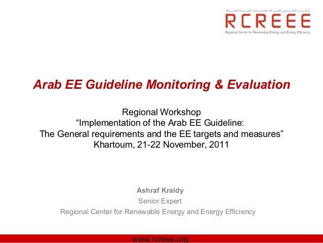 "Arab EE Guideline Monitoring & Evaluation                    Regional Workshop        ""Implementation of the Arab EE Guide..."