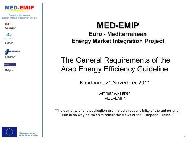 Euro-MediterraneanEnergy Market Integration Project  Germany  France  Lebanon                                            T...