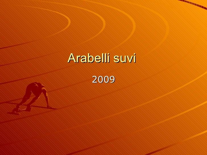 Arabelli suvi  2009