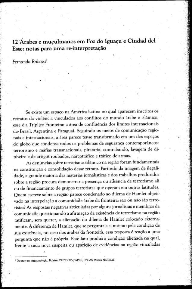 12'Arabes e mu~ulmanosemFoz do Igua~u'eCiudad del Este: notas para .uma re~interpretadio. . . Se existe urn espa<;ona Amer...