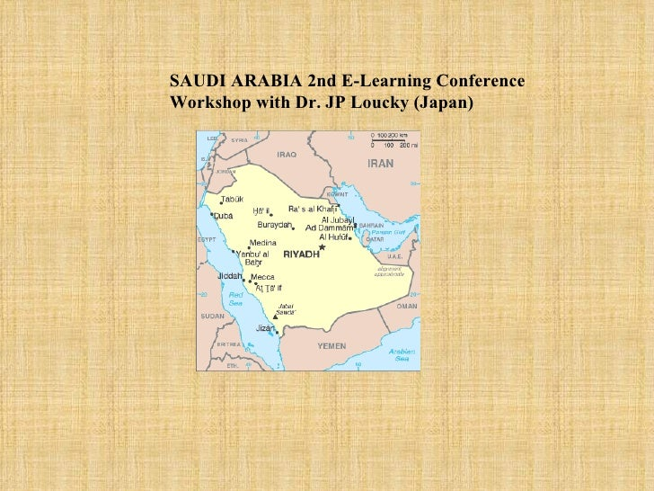 SAUDI ARABIA 2nd E-Learning ConferenceWorkshop with Dr. JP Loucky (Japan)