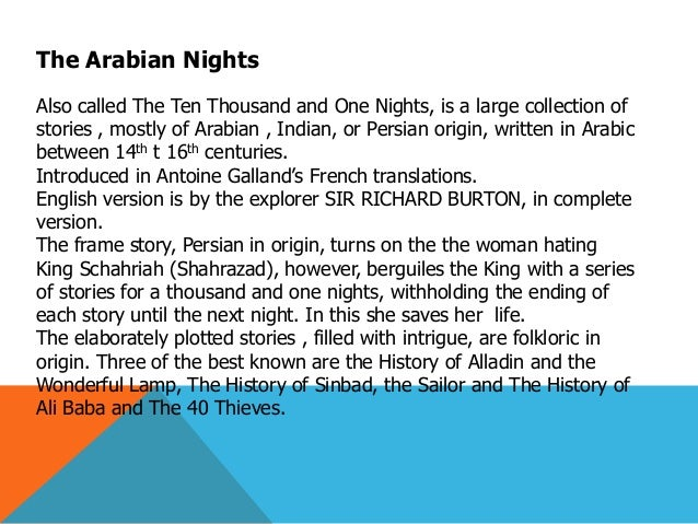 an overview of a night to remember and arabian nights stories Read this book now the arabian nights the arabian nights is a magnificent collection of ancient tales told by the sultana scheherazade, who relates them as entertainment for her jealous and murderous husband, hoping to keep him amused and herself alive.