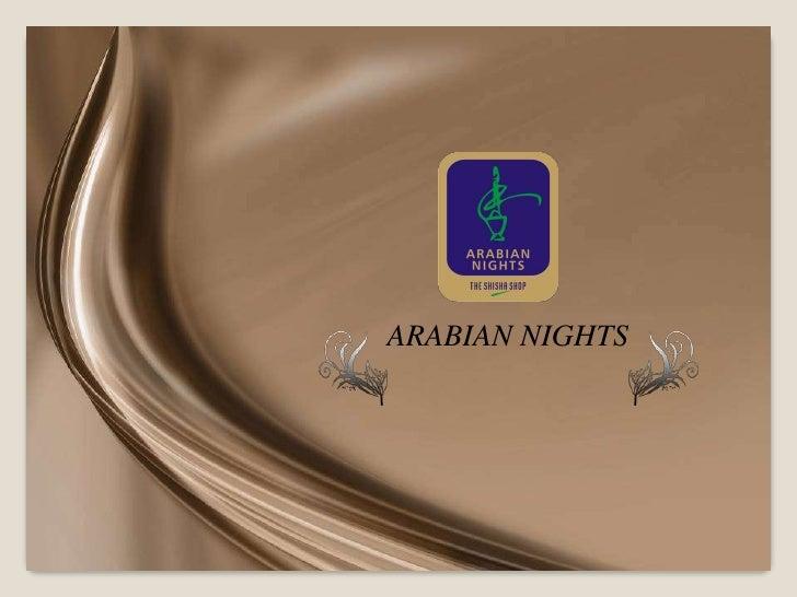 ARABIAN NIGHTS<br />