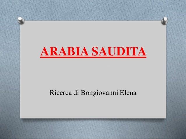 ARABIA SAUDITA Ricerca di Bongiovanni Elena