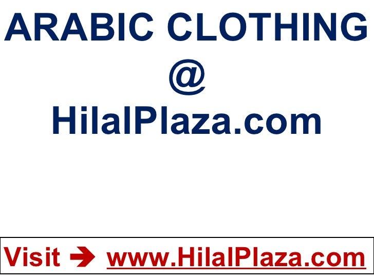 ARABIC CLOTHING @ HilalPlaza.com