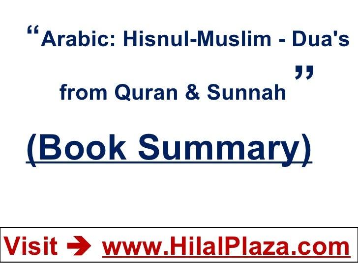""""""" Arabic: Hisnul-Muslim - Dua's from Quran & Sunnah  """" (Book Summary)"""