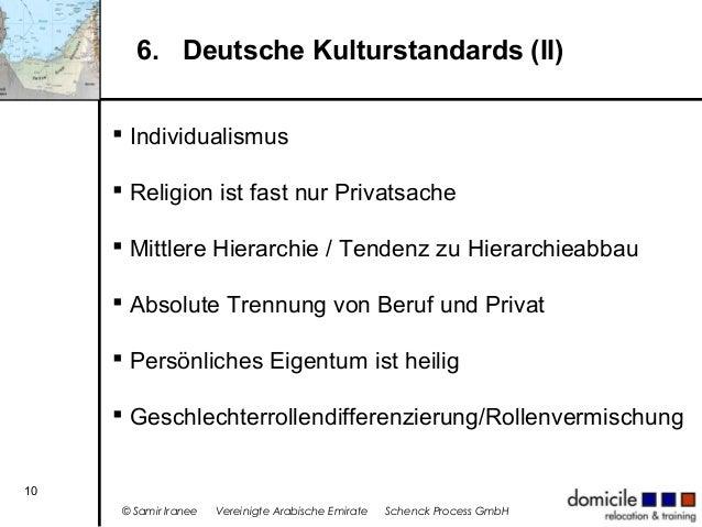 6. Deutsche Kulturstandards (II)  Individualismus  Religion ist fast nur Privatsache  Mittlere Hierarchie / Tendenz zu ...