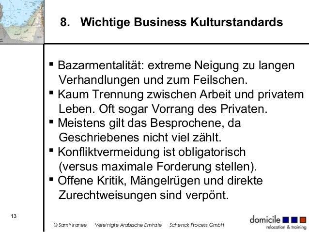 8. Wichtige Business Kulturstandards  Bazarmentalität: extreme Neigung zu langen Verhandlungen und zum Feilschen.  Kaum ...