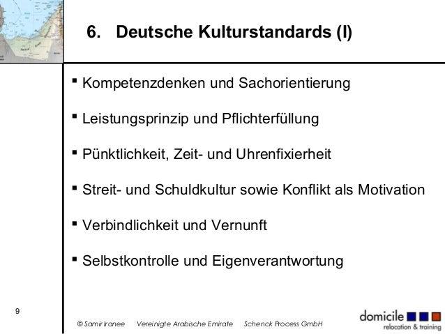 6. Deutsche Kulturstandards (I)  Kompetenzdenken und Sachorientierung  Leistungsprinzip und Pflichterfüllung  Pünktlich...