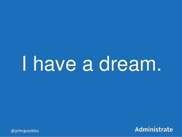 I have a dream. @johnjpeebles