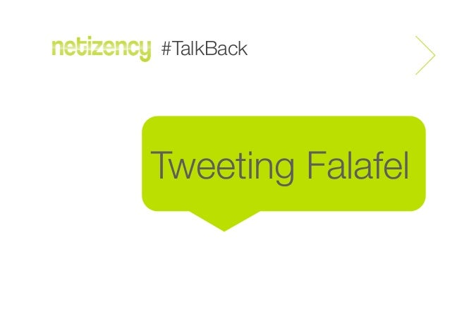#TalkBackTweeting Falafel