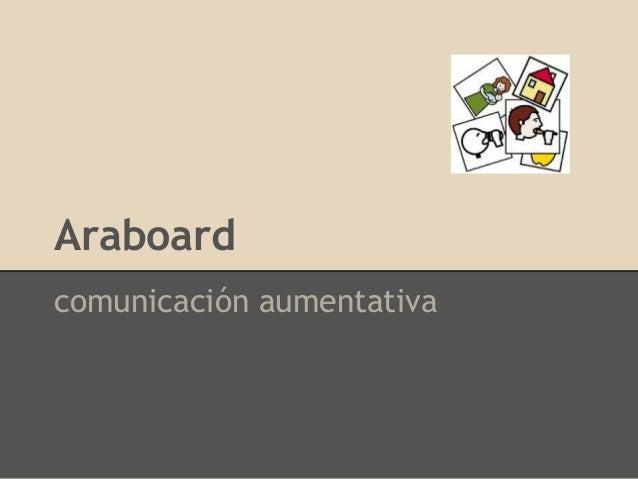 Araboard comunicación aumentativa
