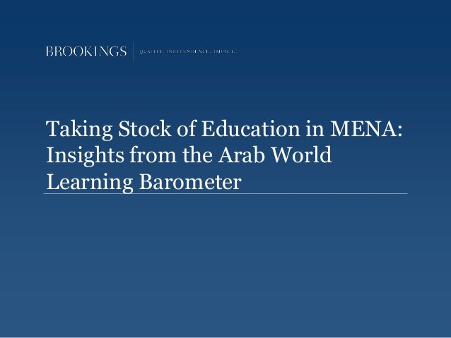 Taking Stock of Education in MENA: Insights from the Arab World Learning Barometer