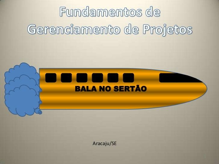 BALA NO SERTÃO   Aracaju/SE                 1