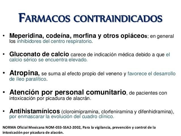 FARMACOS CONTRAINDICADOS • Meperidina, codeína, morfina y otros opiáceos; en general los inhibidores del centro respirator...
