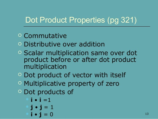 Can you find the dot product of two scalars? - Quora