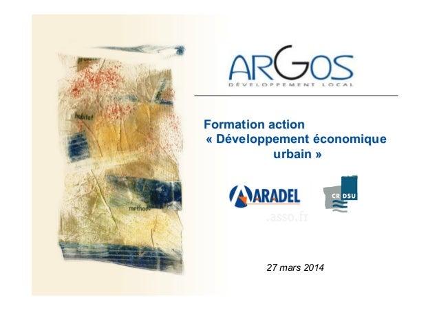 Formation action « Développement économique urbain » 27 mars 2014