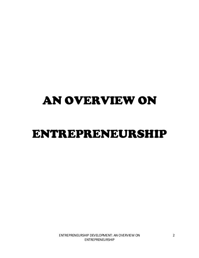 2 entrepreneurship development Entrepreneurship 2 an advanced course that deepens the entrepreneurial mindset and centers on business model validation, product development, and marketing.
