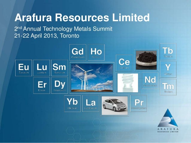 Arafura Resources Limited (ASX: ARU)Arafura Resources Limited2nd Annual Technology Metals Summit21-22 April 2013, Toronto