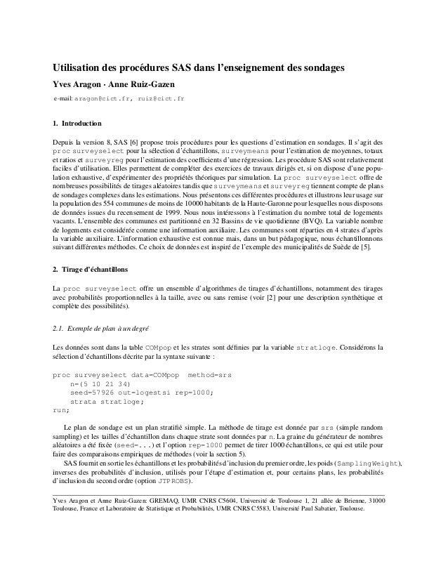 Utilisation des proc´ dures SAS dans l'enseignement des sondages e Yves Aragon ¡ Anne Ruiz-Gazen e-mail: aragon@cict.fr, r...