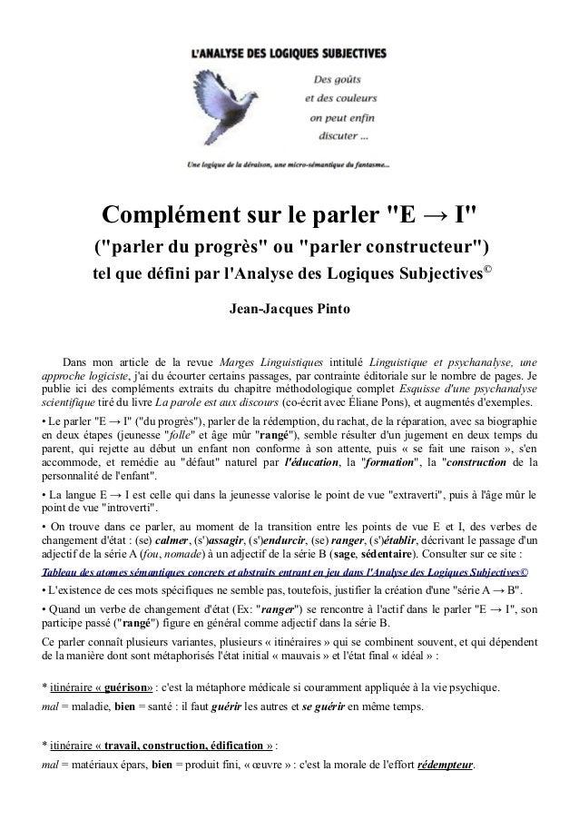 """Complément sur le parler """"E → I"""" (""""parler du progrès"""" ou """"parler constructeur"""") tel que défini par l'Analyse des Logiques ..."""