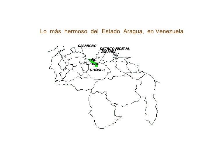 Fundado en 1909   Lo  más  hermoso  del  Estado  Aragua,  en Venezuela