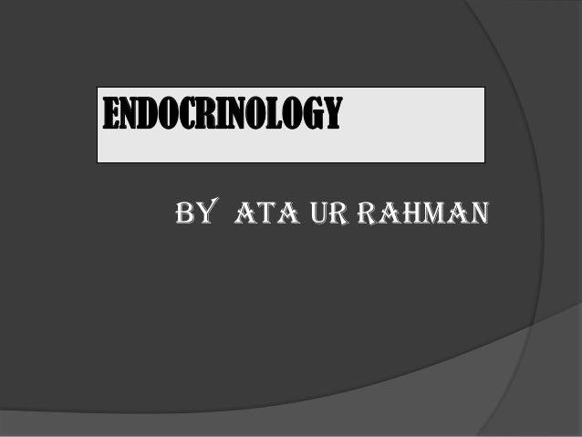 ENDOCRINOLOGYBY ATA UR RAHMAN
